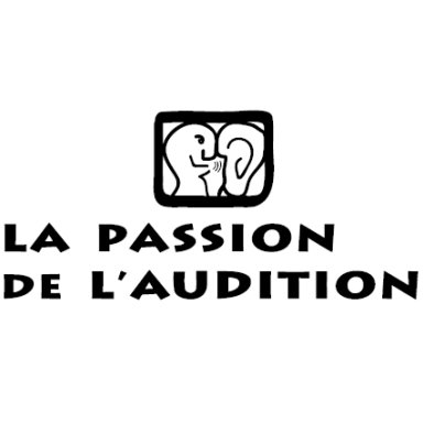 LA PASSION DE L'AUDITION